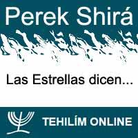 Perek Shirá : Las Estrellas dicen