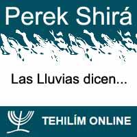 Perek Shirá : Las Lluvias dicen